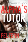 Alpha'S Tutor Complete Series: Boxed Set (5 Gay Erotic Romance)