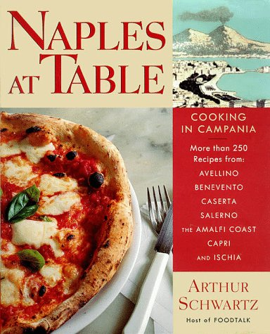 Naples At Table : Cooking In Campania