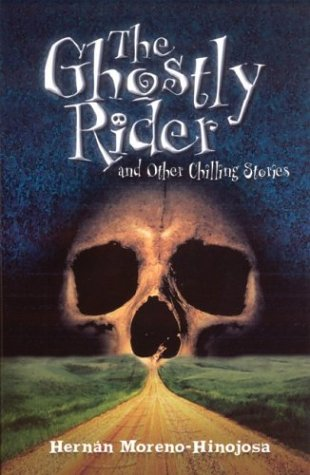 The Ghostly Rider And Other Chilling Stories