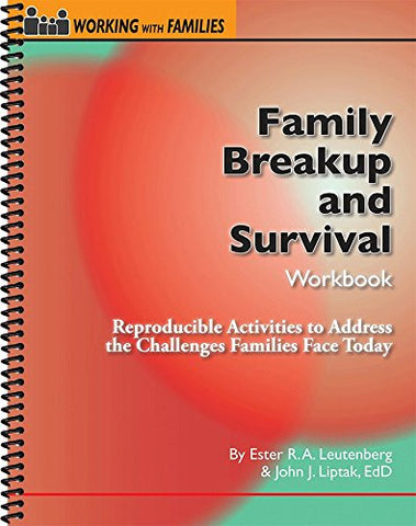 Family Breakup And Survival Workbook: Reproducible Activities To Address The Challenges Families Face Today