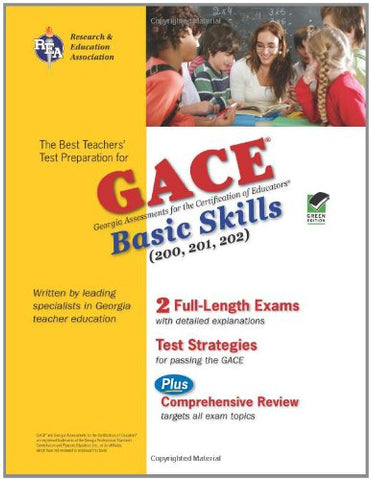 Georgia Gace Basic Skills (Reading, Math And Writing) (Rea) (Test Preps)