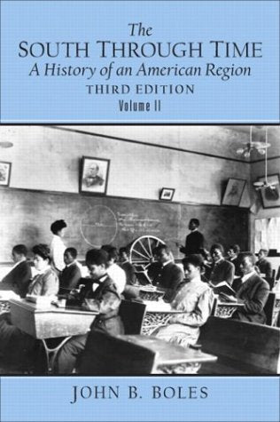 The South Through Time: A History Of An American Region Volume Ii (3Rd Edition)