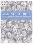 Making Choices: Social Problem-Solving Skills For Children