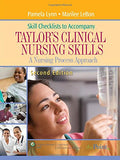Skill Checklists To Accompany Taylor'S Clinical Nursing Skills: A Nursing Process Approach (Point (Lippincott Williams & Wilkins))