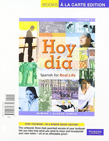 Hoy Da: Spanish For Real Life, Volume 1, Books A La Carte Edition