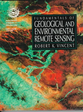 Fundamentals Of Geological And Environmental Remote Sensing