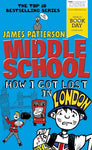 Middle School: How I Got Lost In London: (Middle School 5)