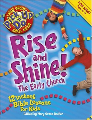 Rise And Shine!: The Early Church (Pick-Up-N-Do)