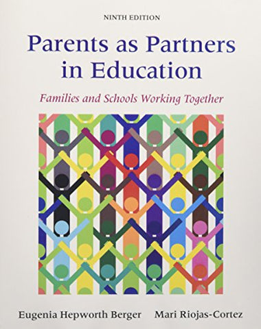 Parents As Partners In Education: Families And Schools Working Together With Enhanced Pearson Etext - Access Card Package (9Th Edition)