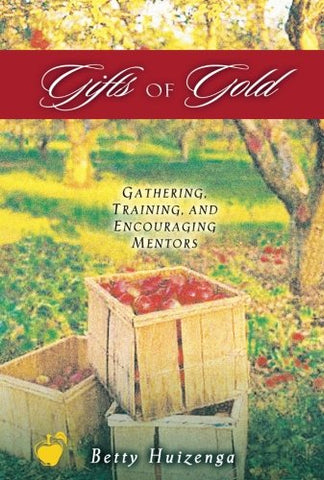 Gifts Of Gold (Apples Of Gold Series)