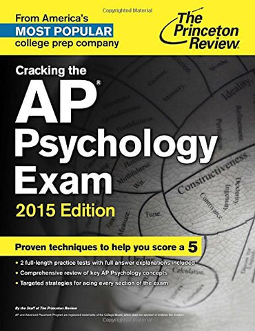 Cracking The Ap Psychology Exam, 2015 Edition (College Test Preparation)