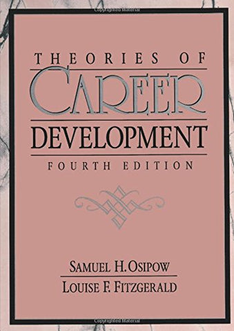 Theories Of Career Development (4Th Edition)