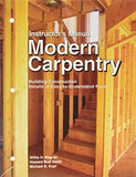 Modern Carpentry: Instructor'S Manual