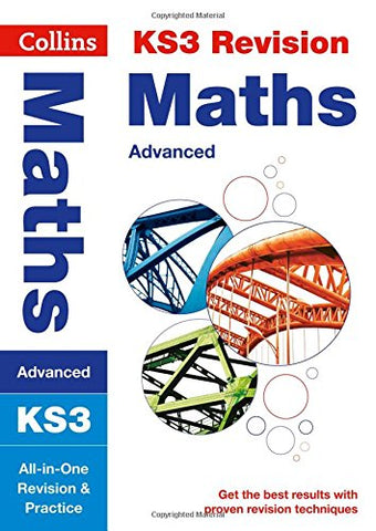 Collins New Key Stage 3 Revision  Maths (Advanced): All-In-One Revision And Practice