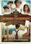 Across The Border (Beyond The Orphan Train)
