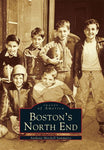 Boston'S  North  End   (Ma)   (Images  Of  America)