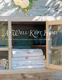A Well-Kept Home: Household Traditions And Simple Secrets From A French Grandmother (Rizzoli Classics)