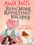 Roald Dahl'S Even More Revolting Recipes
