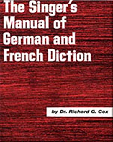 Singer'S Manual Of German And French Diction