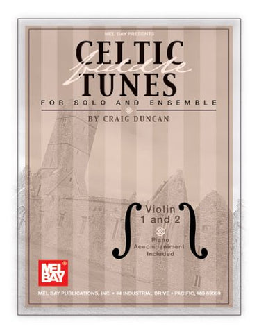 Mel Bay Celtic Fiddel Tunes For Solo And Ensemble, Violin 1 And 2 -Piano Accompaniment Included
