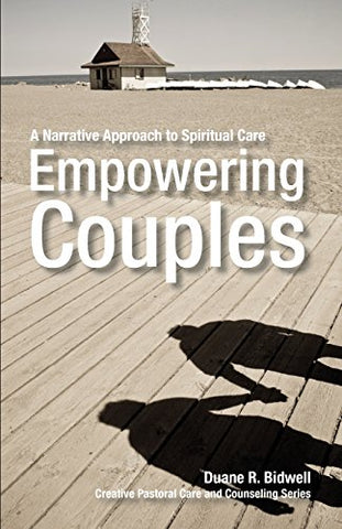 Empowering Couples (Creative Pastoral Care And Counseling)