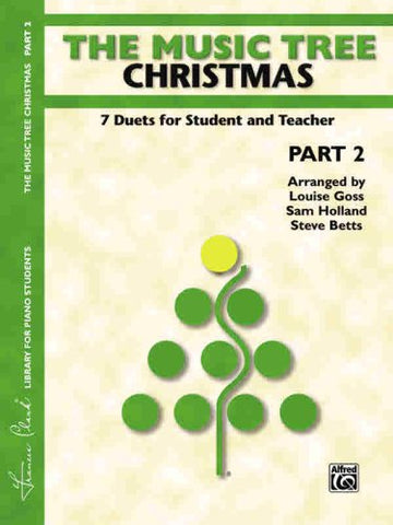 The Music Tree Christmas: Part 2 -- 7 Duets For Student And Teacher