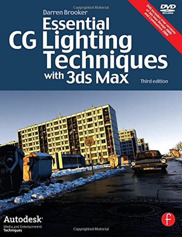3Ds Max Arch. Mesa College Bundle: Essential Cg Lighting Techniques With 3Ds Max (Autodesk Media And Entertainment Techniques)