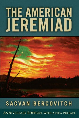 The American Jeremiad (Studies In American Thought And Culture)