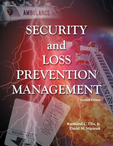Security And Loss Prevention Management With Answer Sheet (Ahlei) (2Nd Edition) (Ahlei - Introduction To Hotel Security)