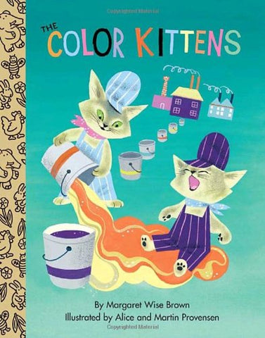 The Color Kittens (Little Golden Treasures)