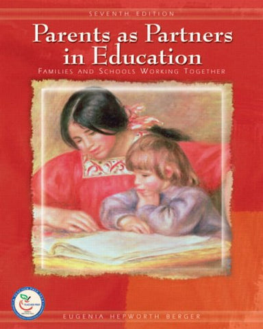 Parents As Partners In Education: Families And Schools Working Together (7Th Edition)