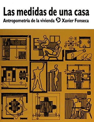 Medidas De Una Casa/ Measures Of A House: Antropometria De La Vivienda/ Houses Anthropometry (Spanish Edition)