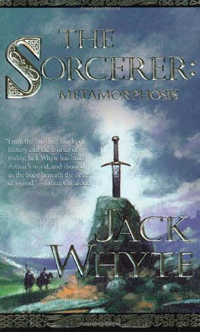 The Sorcerer: Metamorphosis (The Camulod Chronicles, Book 6)