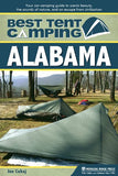 Best Tent Camping: Alabama: Your Car-Camping Guide To Scenic Beauty, The Sounds Of Nature, And An Escape From Civilization