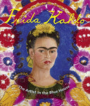Frida Kahlo: The Artist In The Blue House