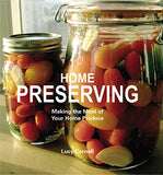 Home Preserving: Making The Most Of Your Home Produce