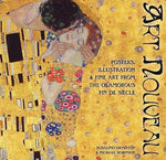 Art Nouveau: Posters And Illustrations From The Glamorous Fin De Siecle (Masterworks)