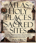 Atlas Of Holy Places & Sacred Sites