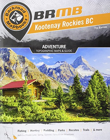 Kootenay Rockies (Backroad Mapbooks)