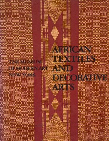 African Textiles And Decorative Arts