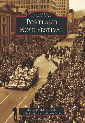 Portland Rose Festival (Images Of America)