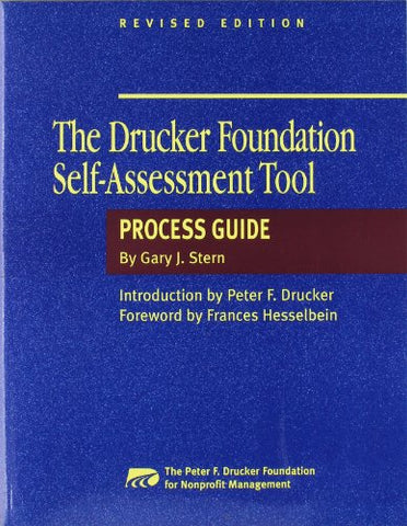 The Drucker Foundation Self-Assessment Tool: Process Guide