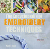 The Encyclopedia Of Embroidery Techniques: A Unique Visual Directory Of All The Major Embroidery Techniques, Plus Inspirational Examples Of ... Finished Work (Search Press Classics)