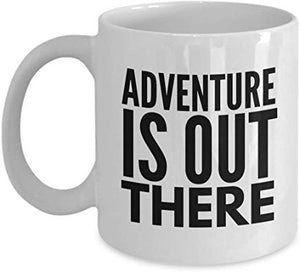 Actor Gift Mug 11 Oz - Adventure Is Out There