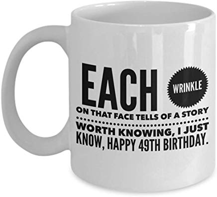 49Th Birthday Gift Mug 11 Oz - For Now I Wish You Know That You Are The Best Person For Me You Have Always Been Daddy