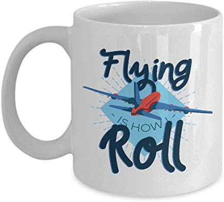 Adventure Gift Mug 11 Oz - Flying Is How Roll