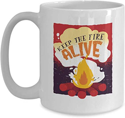 Adventure Present Mug 15 Oz - Keep The Fire Live
