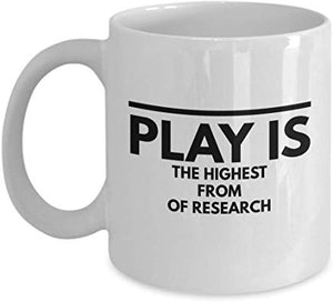 Albert Einstein Mug 11 oz - Play is the highest from of research
