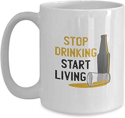Alcohol Mug 15 oz - Stop drinking start living