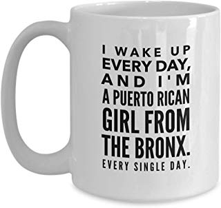 Alexandria Cortez Coffee Mug 15 oz - I wake up everyday, I'm a puerto rican girl from the bronx. Every single day